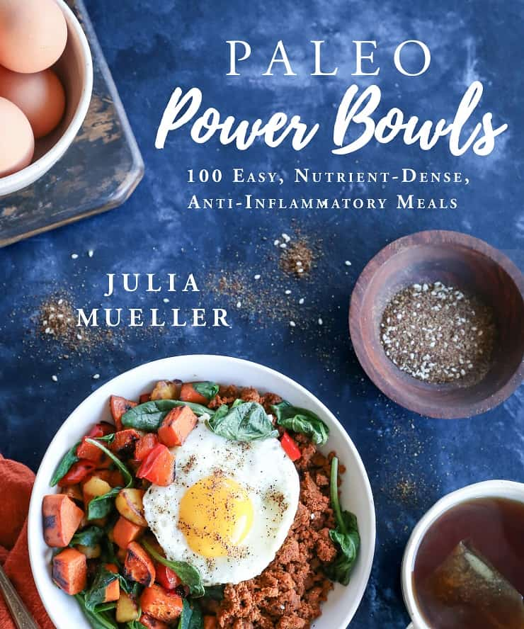 Paleo Power Bowls - 100 Nutrient-Dense Anti-Inflammatory Meals in bowls #paleo #glutenfree #healthy #cookbook