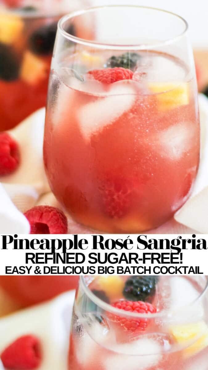 Pineapple Rosé Sangria - a naturally sweetened big batch cocktail recipe - skinny sangria!