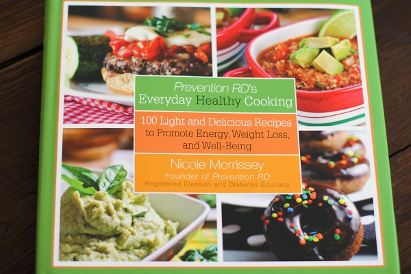 Prevention RD's Everyday Healthy Cooking - a cookbook by Nicole Morrisey