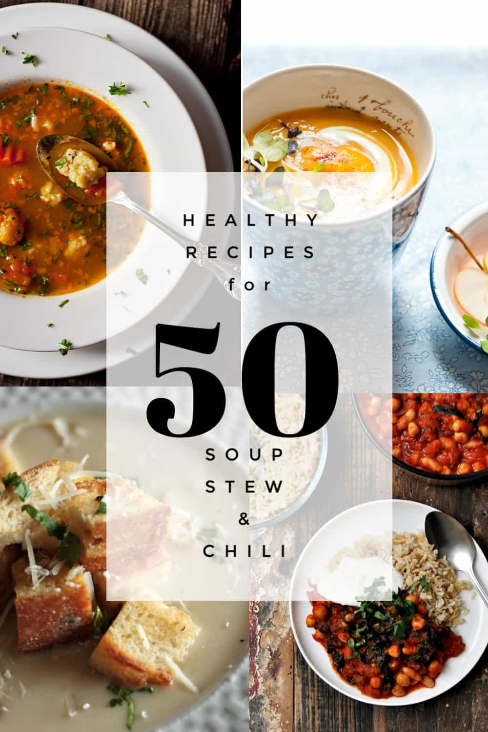 50 Healthy Soup, Stew, and Chili Recipes - vegan, paleo, keto and vegetarian options!