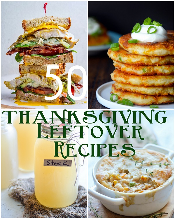 50 Thanksgiving Leftovers Recipes | www.theroastedroot,net