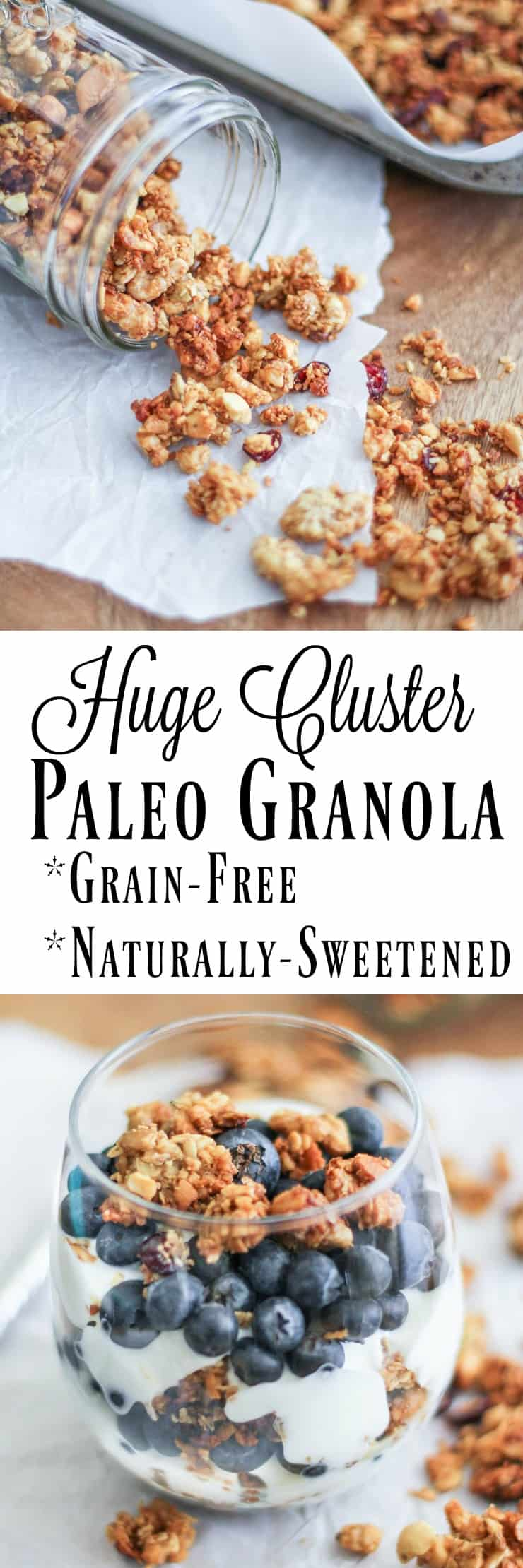 Paleo Granola - grain-free, naturally sweetened, gluten-free, and HUGE cluster granola! Made with nuts, seeds, and pure maple syrup for a delicious breakfast or snack