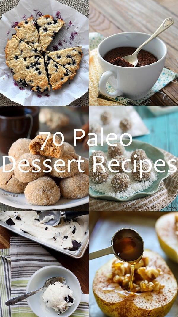 70 Paleo Dessert Recipes
