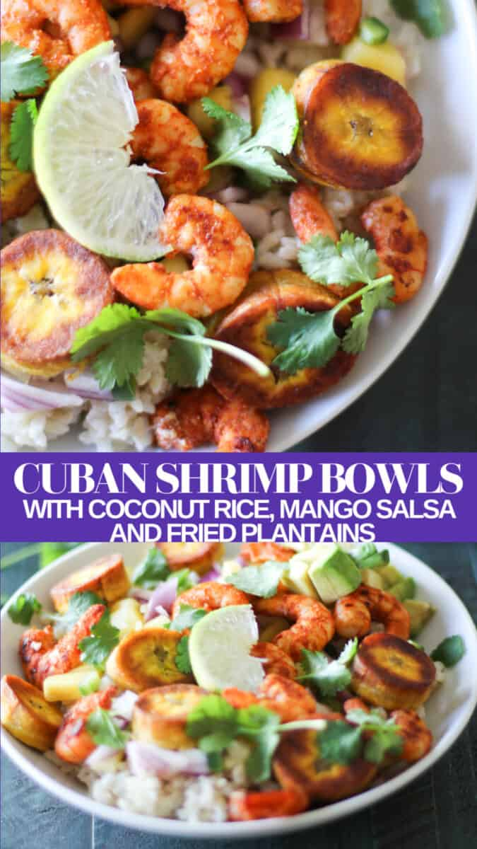 Cuban Shrimp Bowls with Coconut Rice, Mango Salsa, and Fried Plantains - a healthy vibrant dinner recipe