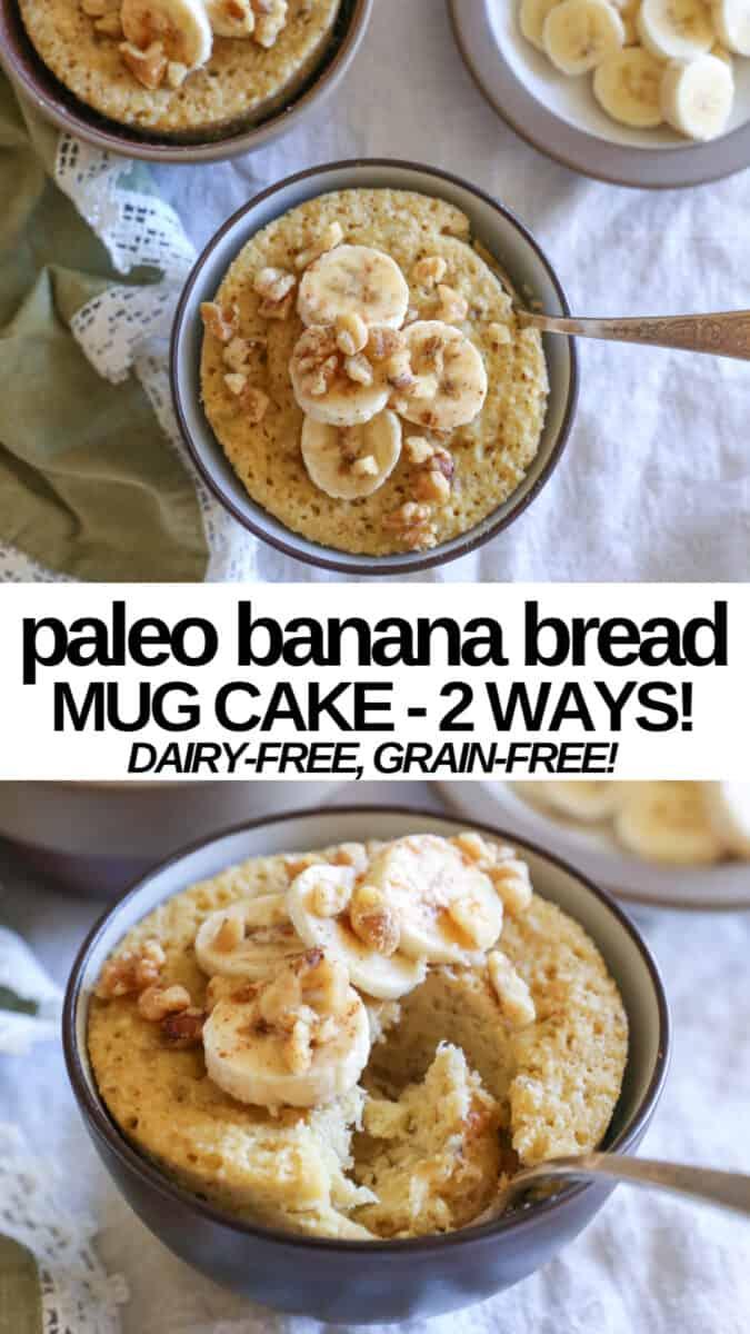 Paleo Banana Bread Mug Cake Two Ways The Roasted Root