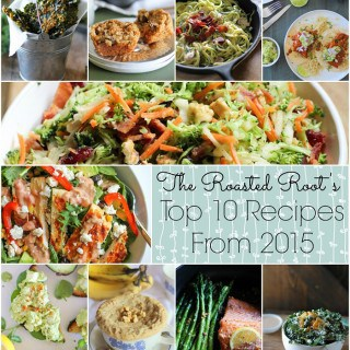 The Roasted Root's Top 10 Recipes from 2015
