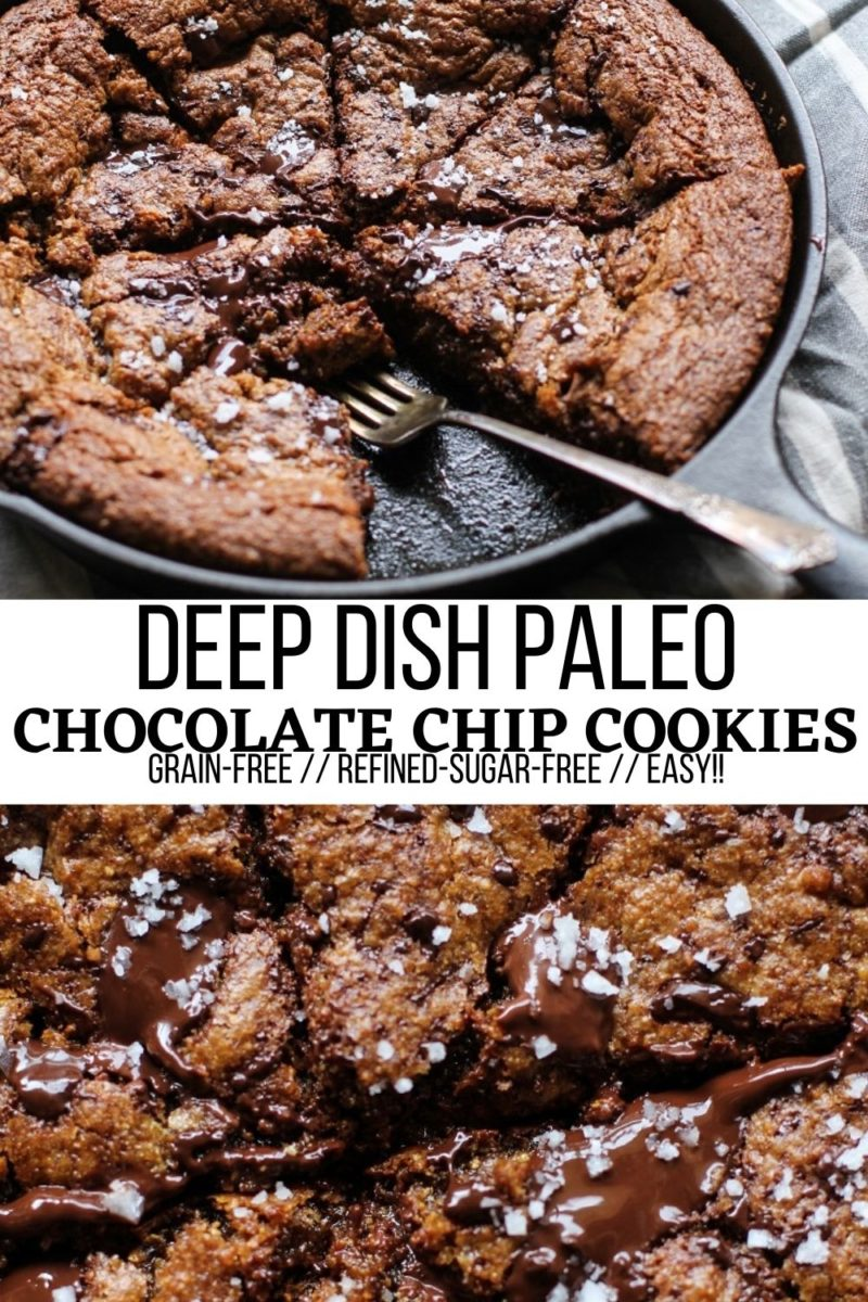 Deep Dish Paleo Chocolate Chip Skillet Cookie - grain-free, refined sugar-free, ultra gooey and delicious!