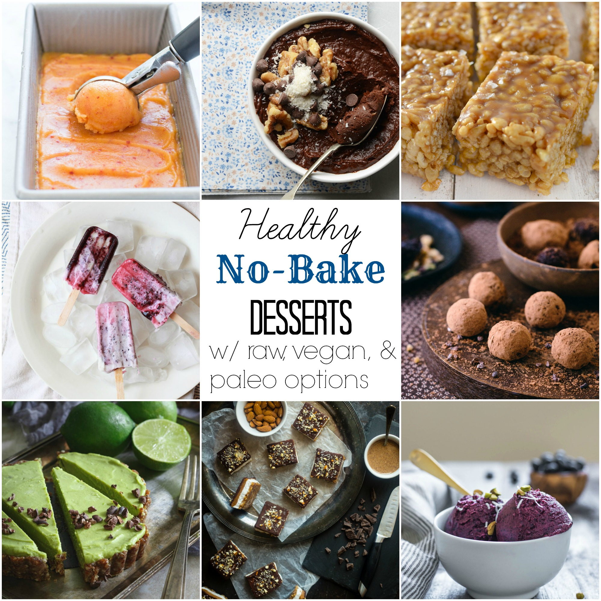Healthy No-Bake Dessert Recipes with paleo, raw, and vegan options #glutenfree