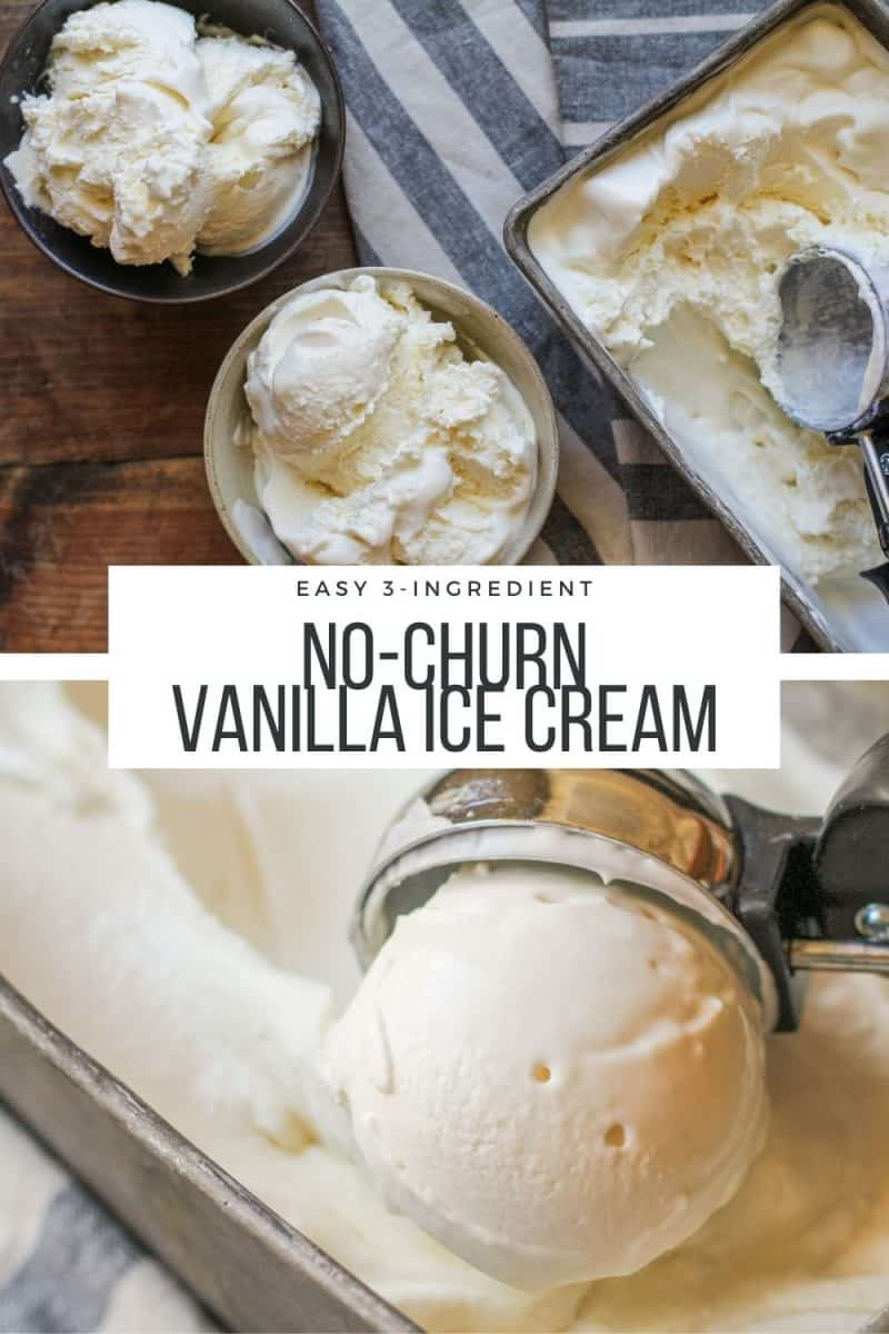 Easy 3-Ingredient No-Churn Vanilla Ice Cream with no eggs and no ice cream maker necessary