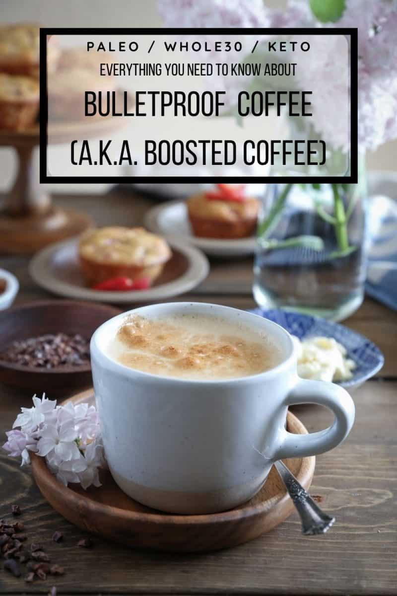 How to Make Bulletproof Coffee - everything you need to know about making boosted coffee! Keto, paleo, whole30, healthy beverage recipe!