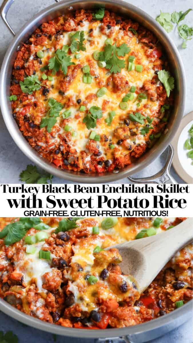 "Turkey Enchilada Skillet with Black Beans and Sweet Potato ""Rice"" - grain-free, nutritious, gluten-free, easy to prepare! #wholefood #dinnerrecipe"