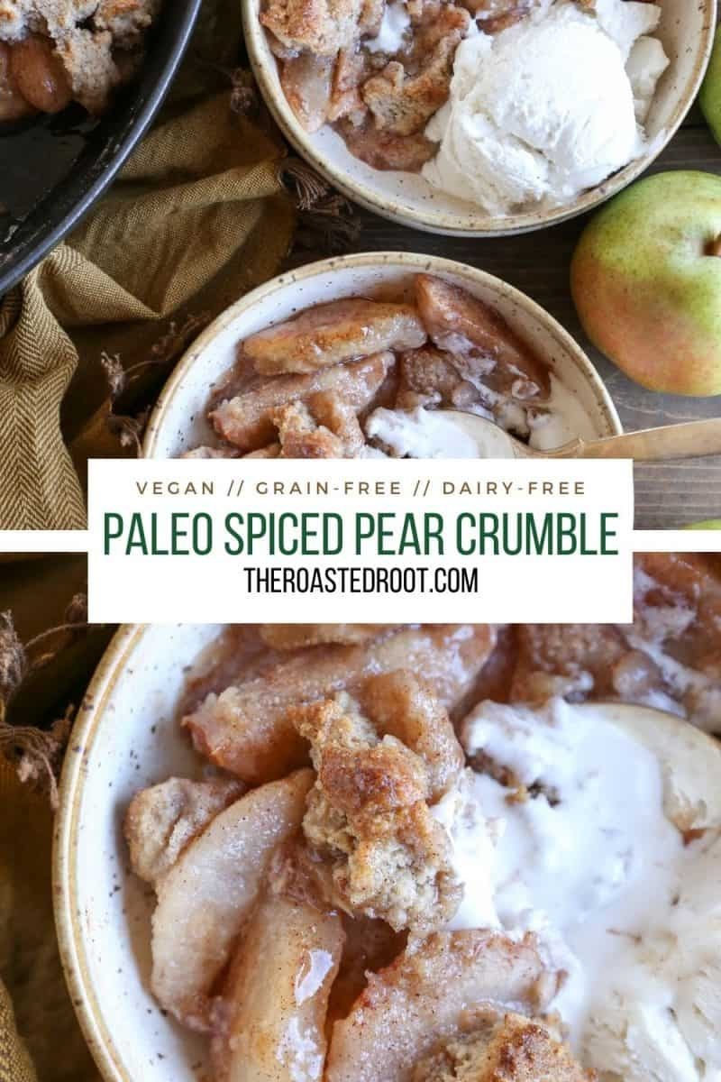 Paleo Pear Crumble - Vegan, grain-free, dairy-free, refined sugar-free healthier pear crumble recipe made with almond flour and pure maple syrup for a healthy dessert