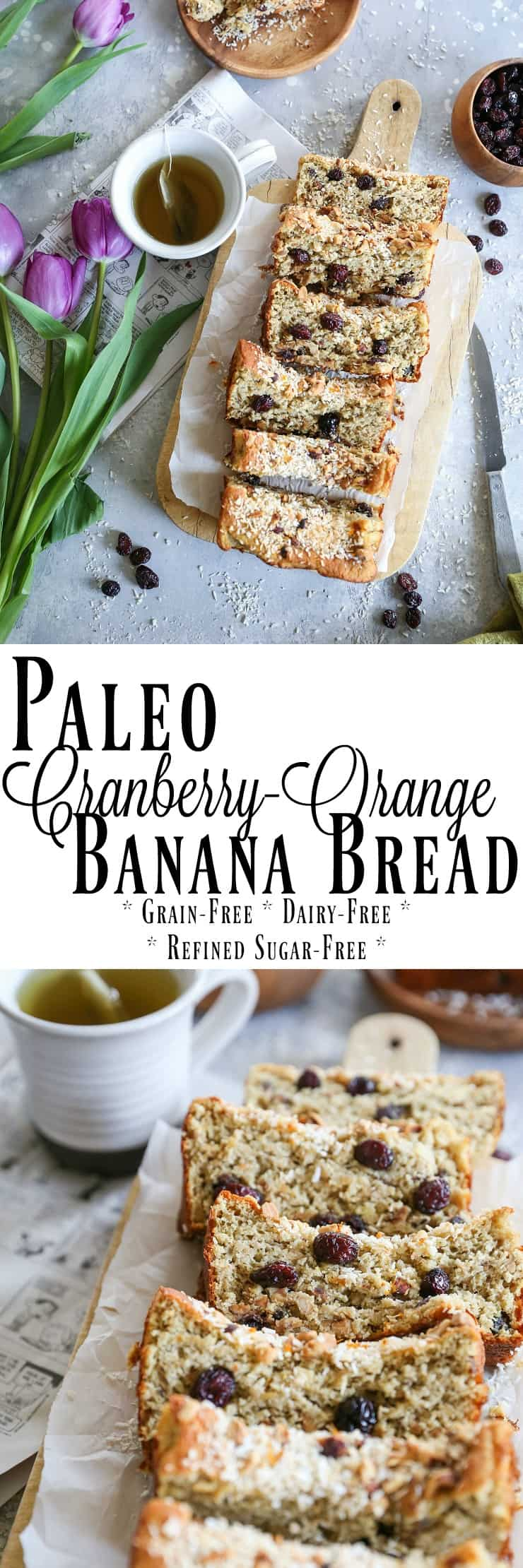 Paleo Cranberry Orange Bread made with almond flour and sweetened with bananas - this grain-free, refined sugar-free treat is perfect for breakfast or snack