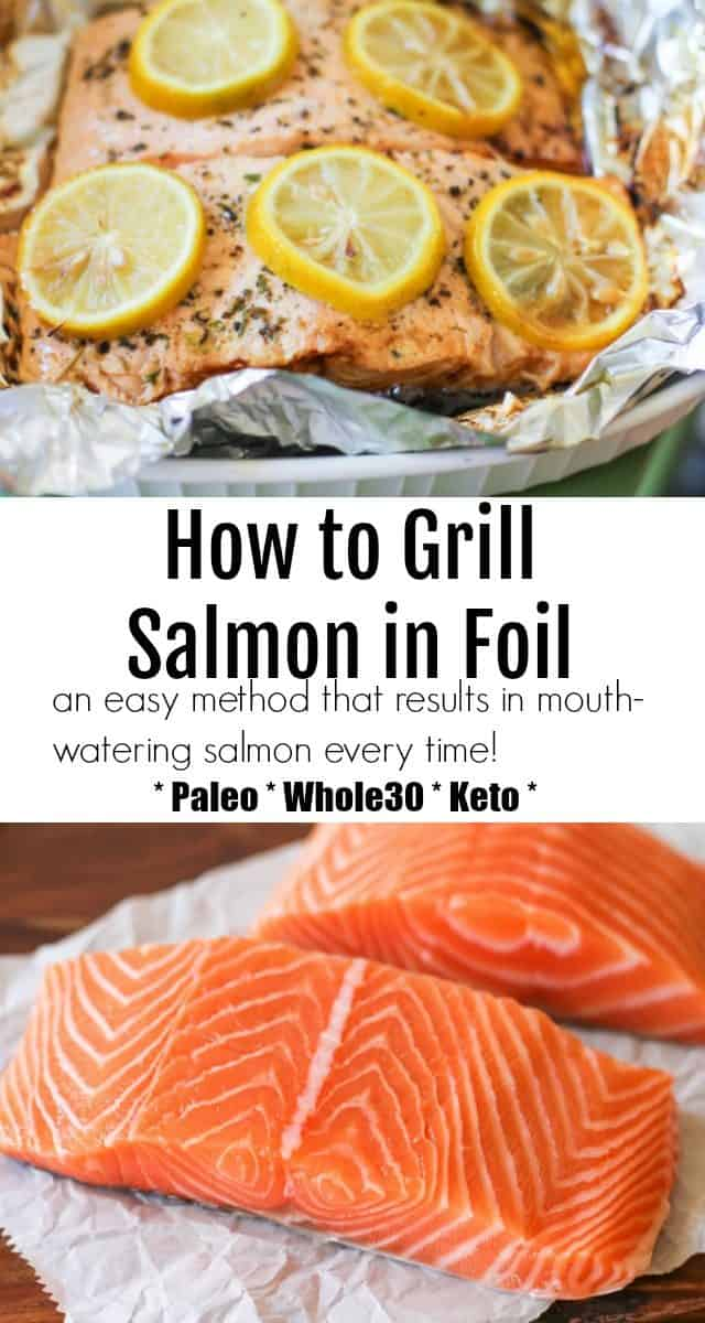 Grilled Salmon in Foil - an easy tutorial for barbecuing the best salmon every time!
