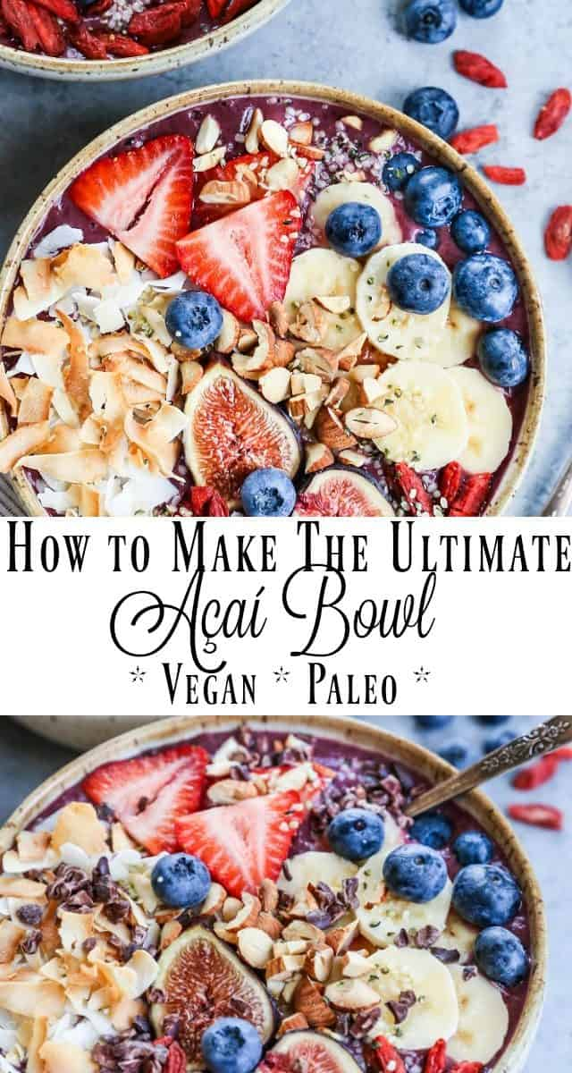 How to Make a Delicious and Nutritious Acai Bowl - a nutrient-packed no-cook superfood breakfast recipe | TheRoastedRoot.net #paleo #vegan