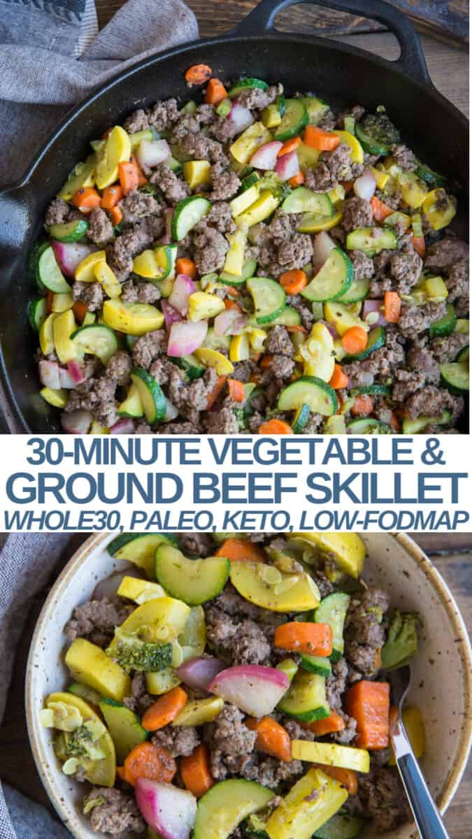 30-Minute Vegetable and Ground Beef Skillet - keto, whole30, paleo, Low-FODMAP