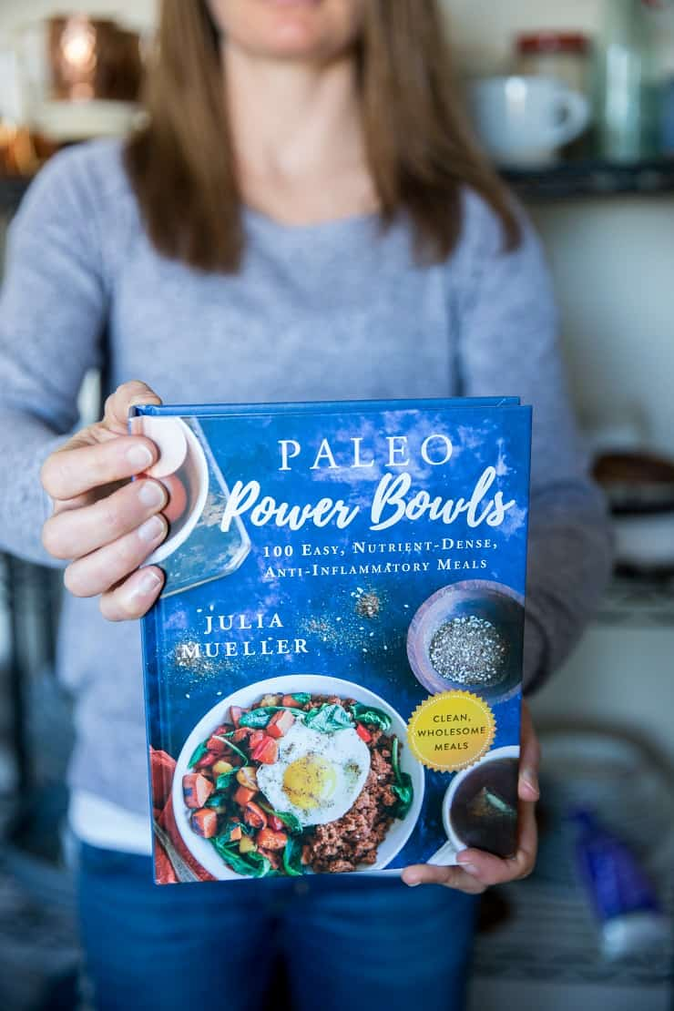Paleo Power Bowls - 100 nutrient-dense anti-inflammatory meals in bowls By Julia Mueller