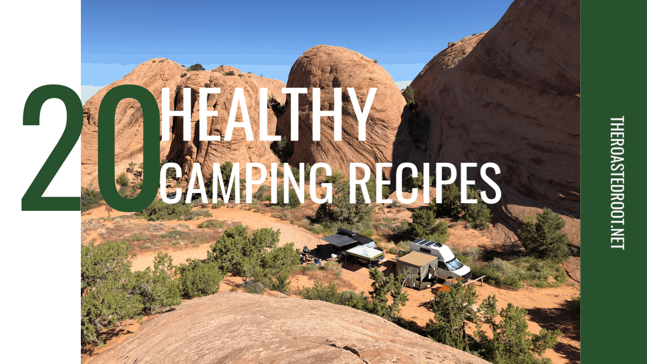 20 Healthy Meal Prep Recipes for Camping (or road trips) | TheRoastedRoot.net #glutenfree #recipes