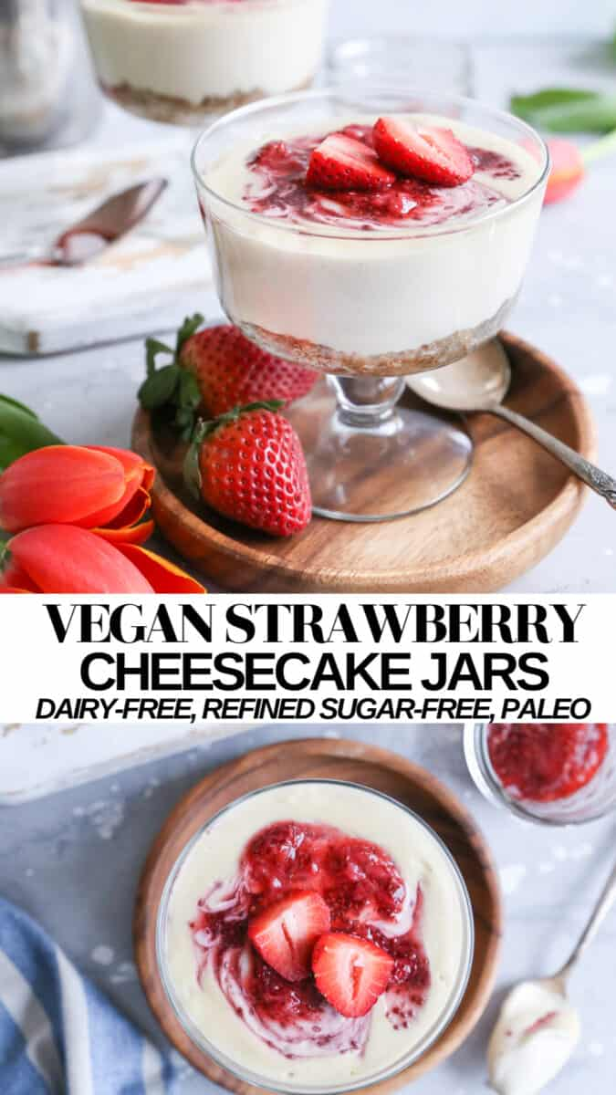 Vegan Strawberry Cheesecake Jars - individual cheesecakes that are paleo, dairy-free, refined sugar-free and secretly nutritious!