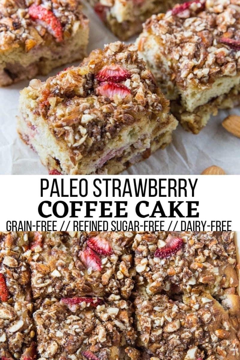 Paleo Strawberry Coffee Cake - grain-free, refined sugar-free, dairy-free and healthy!