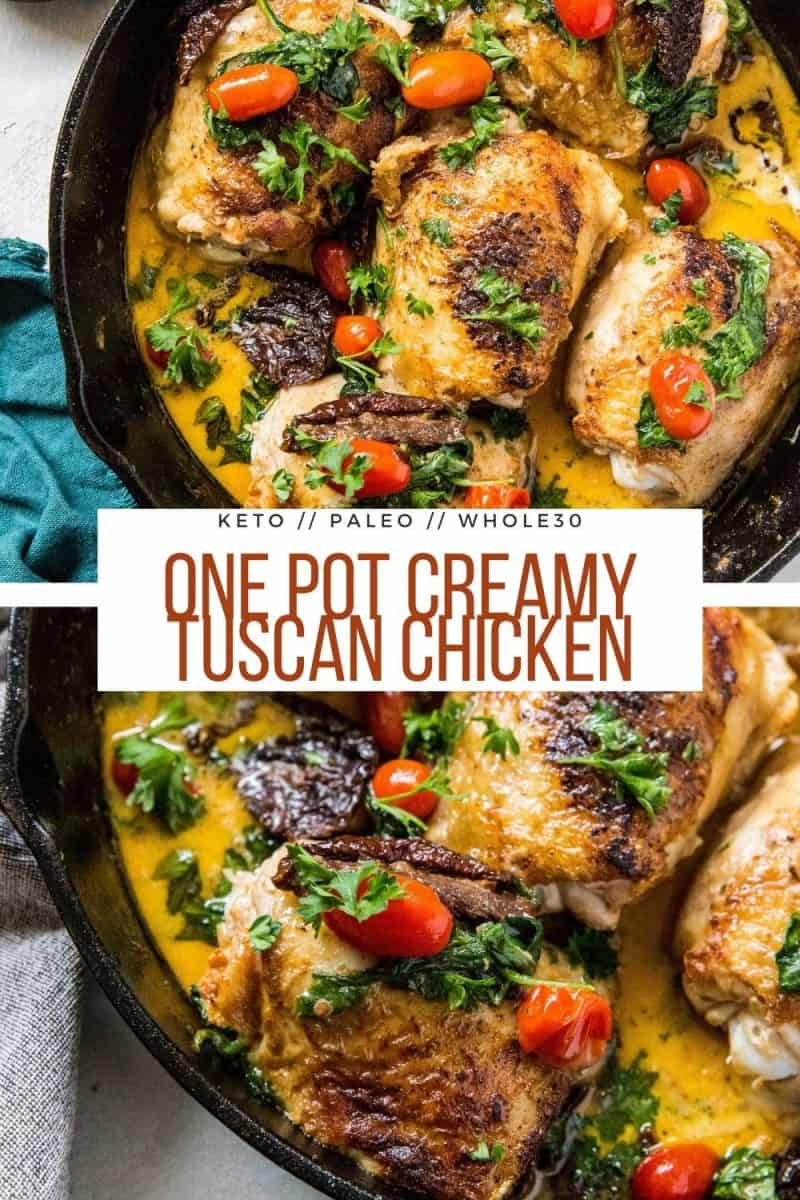 One Pot Creamy Tuscan Chicken with basil and sun-dried tomatoes. An easy, healthy dinner recipe that is paleo, keto, and whole30