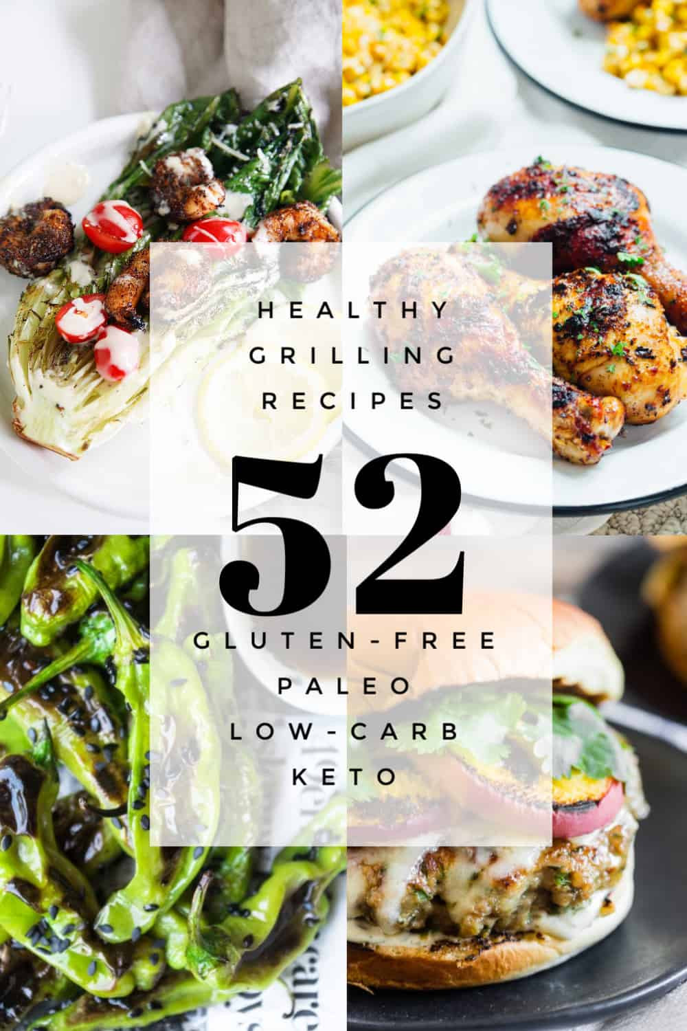 52 Healthy Grilling Recipes for grilling season