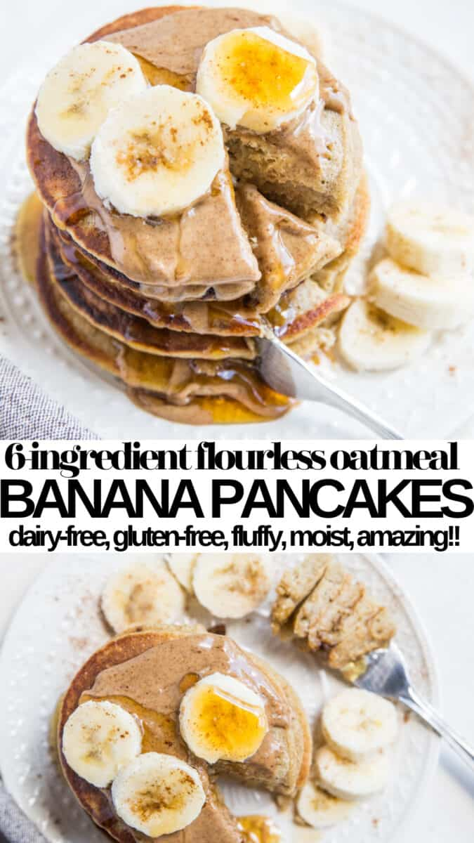 6-Ingredient Flourless Oatmeal Banana Pancakes - dairy-free, gluten-free, healthy banana pancakes made with whole grains for a plant based breakfast #glutenfree #dairyfree