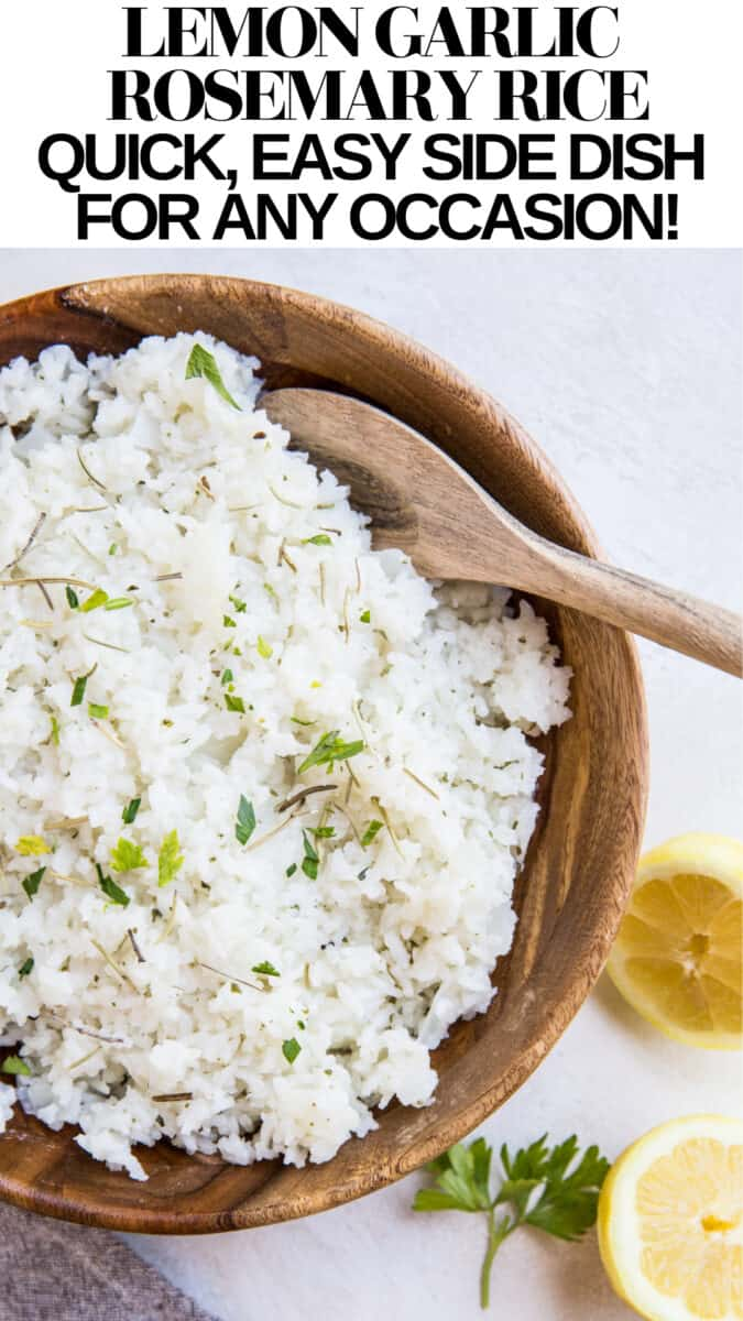 Lemon Garlic Rosemary Rice is an all-around amazing side dish! Rather than serving plain white rice, change it up with this fresh, flavorful, easy to prepare rice! Use this recipe as a side dish to baked chicken, salmon, beef, or even use it for your burrito bowls!