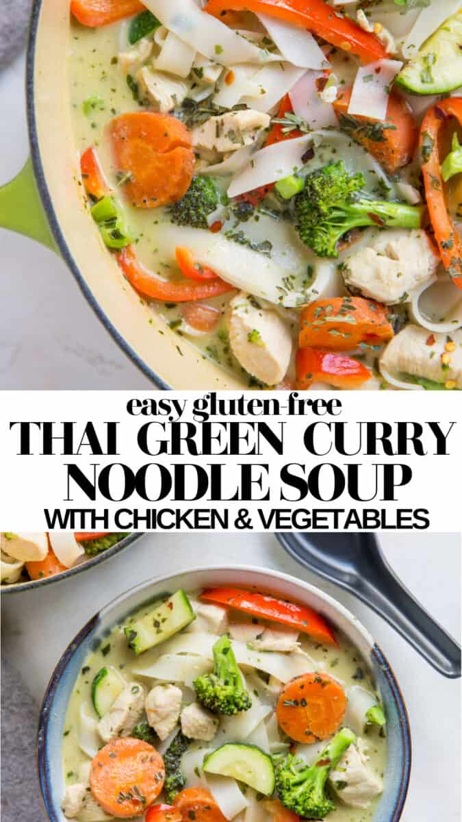Quick and easy Thai Green Curry Noodle Soup with chicken and vegetables is a comforting, healthy dinner recipe