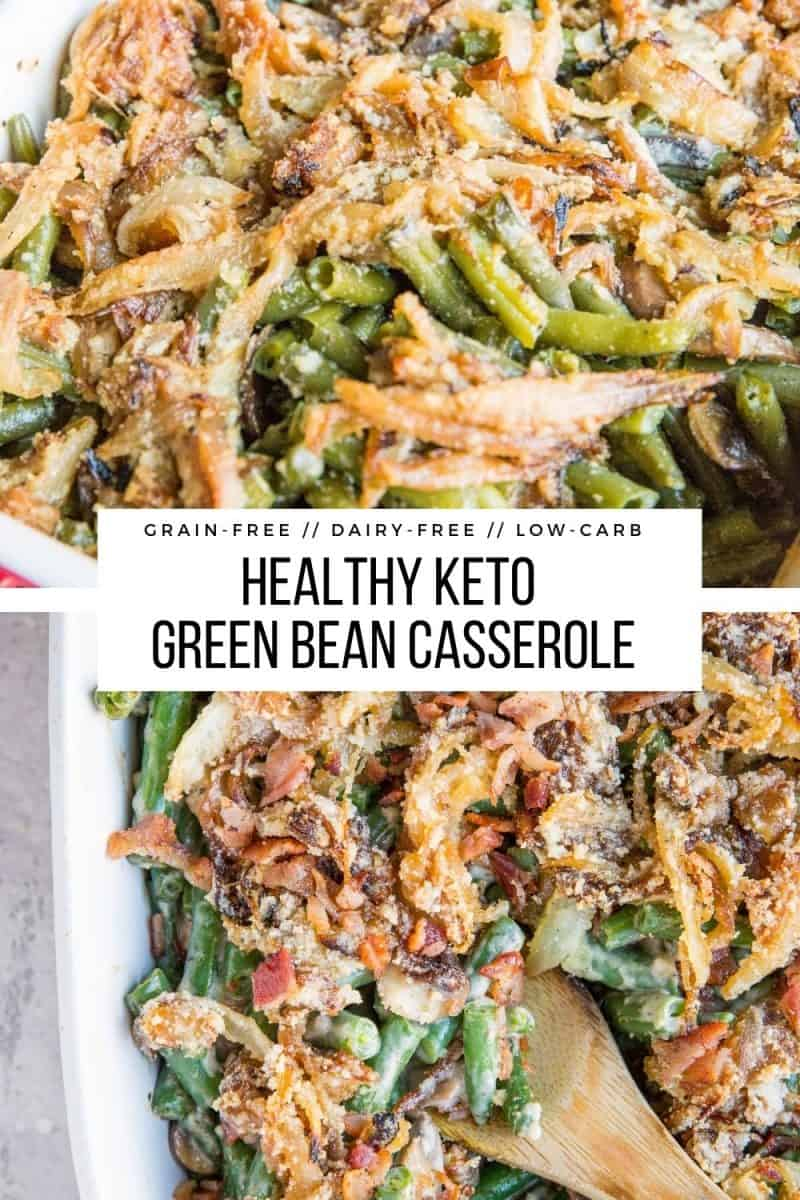Dairy-Free Keto Green Bean Casserole - an easy homemade green bean casserole recipe that is gluten-free and doesn't contain cream of mushroom soup! Dairy-free and delicious!