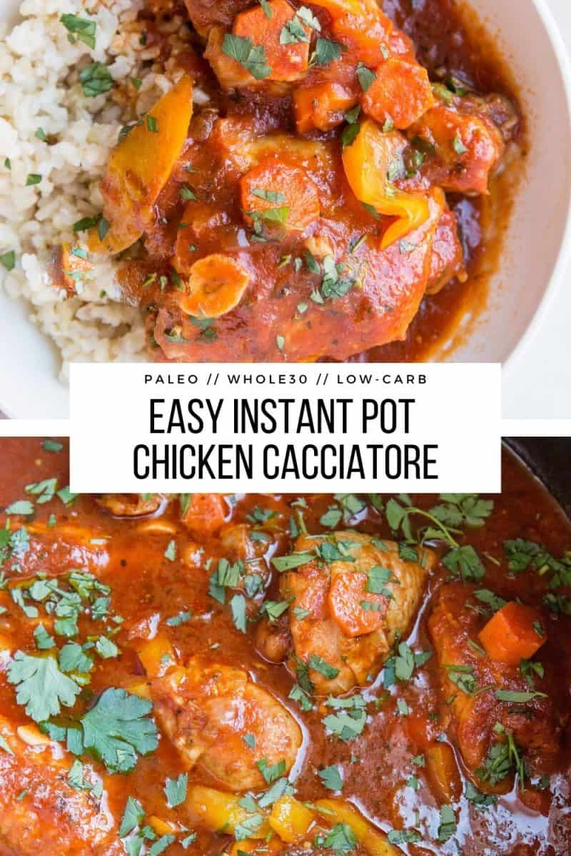 Instant Pot Easy Chicken Cacciatore - tender chicken stewed in tomato sauce with peppers, carrots and herbs for a comforting, healthy dinner
