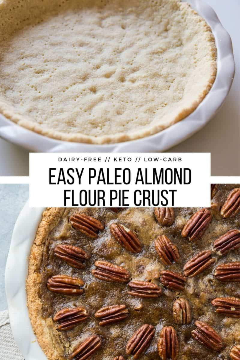 Keto Almond Flour Pie Crust - Paleo, dairy-free, sugar-free, gluten-free, easy pie crust recipe for the holidays
