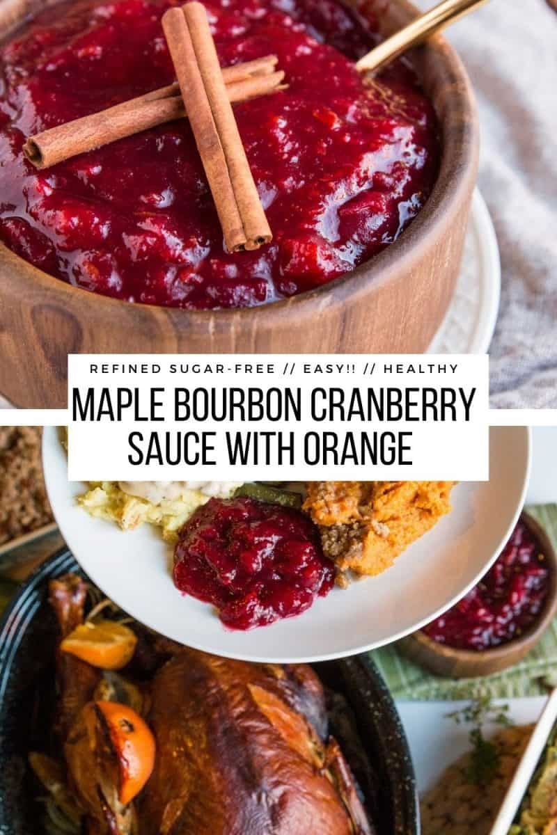 Maple Bourbon Cranberry Sauce with orange zest, cinnamon, and vanilla. Refined sugar-free and delicious homemade cranberry sauce recipe!