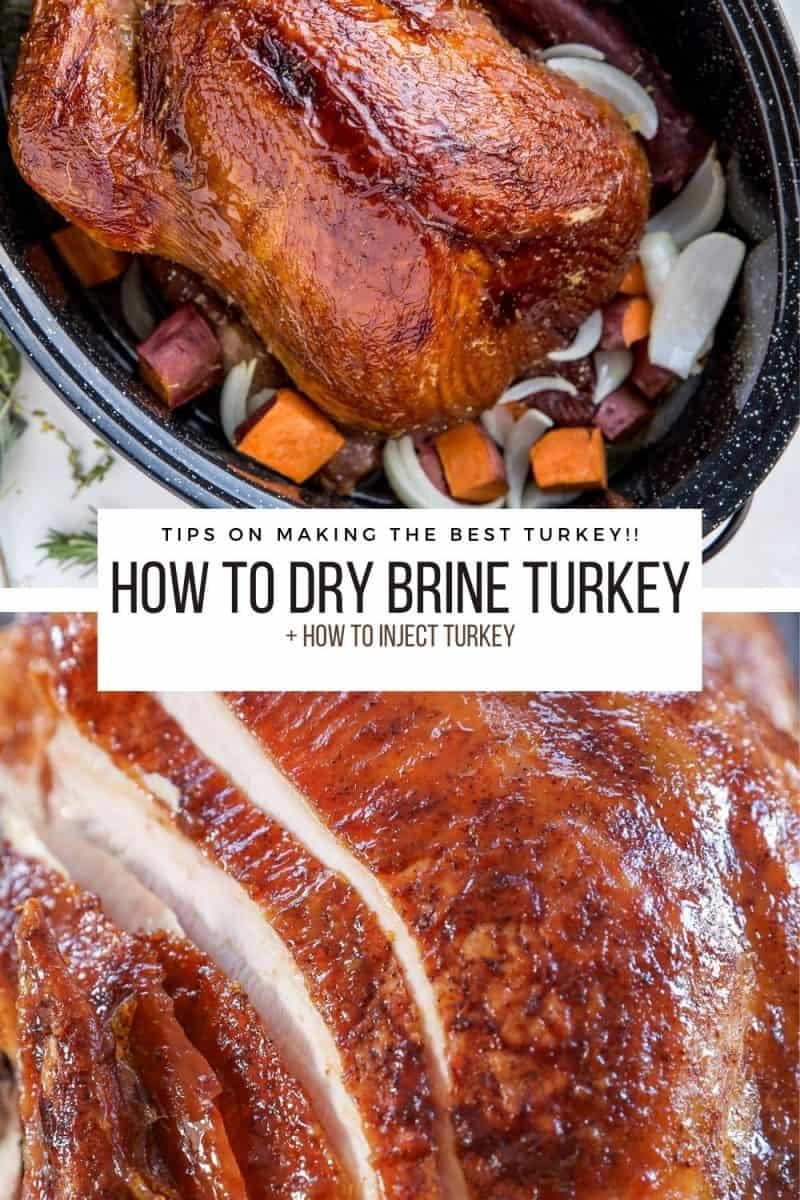 How to Dry Brine Turkey + Tips on making THE BEST Thanksgiving turkey, including how to inject turkey