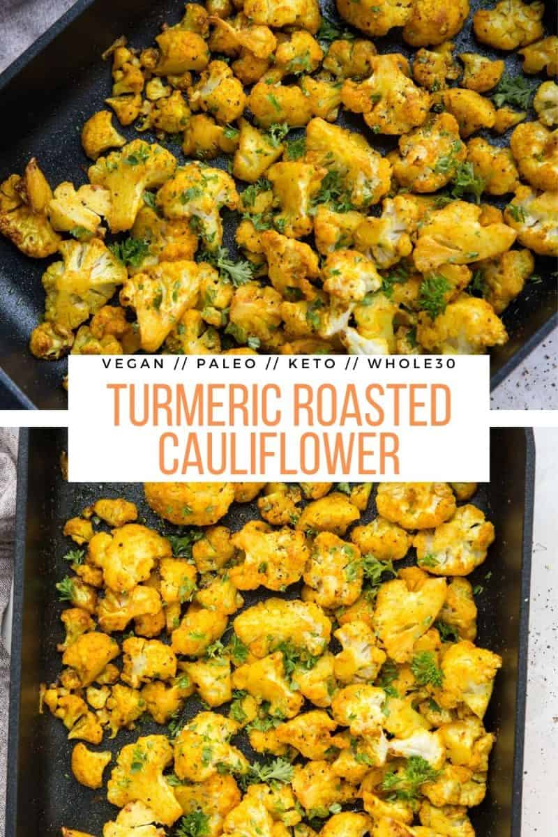 Turmeric Roasted Cauliflower is a nutritious side dish, perfect to go alongside any main entree. Paleo, vegan, whole30, keto, and low-carb
