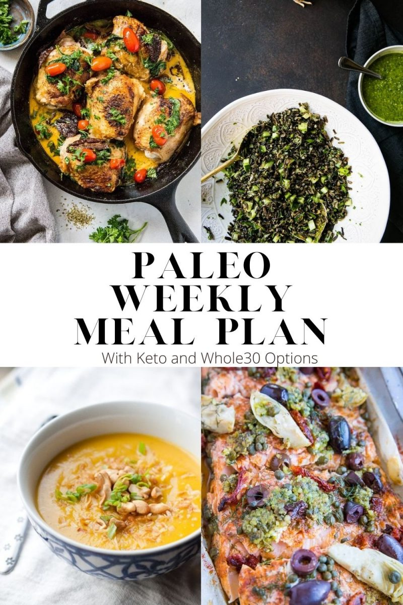 Paleo Weekly Meal Plan with whole30 and keto options. A low-inflammatory meal plan perfect for those who love to eat clean!