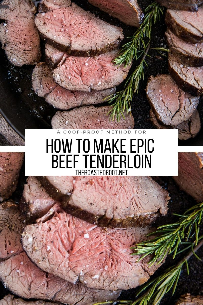 Everything you need to know about making PERFECT Beef Tenderloin - a goof-proof recipe with all the tips and tricks
