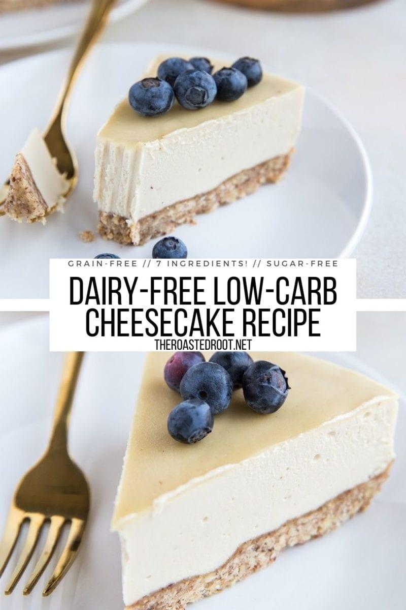 Dairy-Free Low-Carb Cheesecake Recipe made grain-free, sugar-free and super creamy! A rich and decadent keto dessert recipe