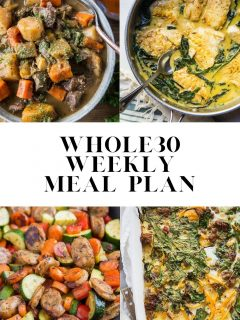 Whole30 Weekly Meal Plan - an easy meal plan for meal prep to make your whole30 fun and easy!