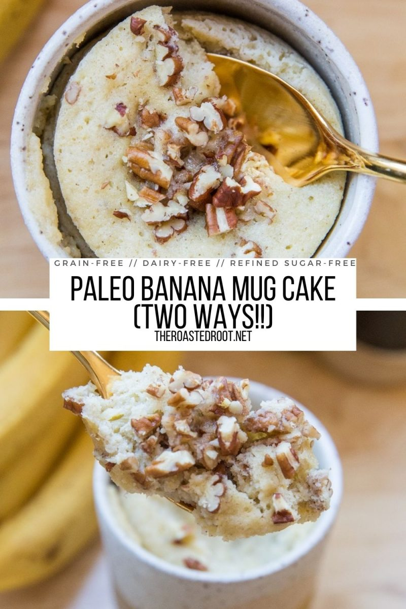 Paleo Banana Mug Cake (Two Ways!) Post includes an almond flour version and a coconut flour version. Grain-Free, dairy-free, refined sugar-free, and healthy breakfast or dessert!