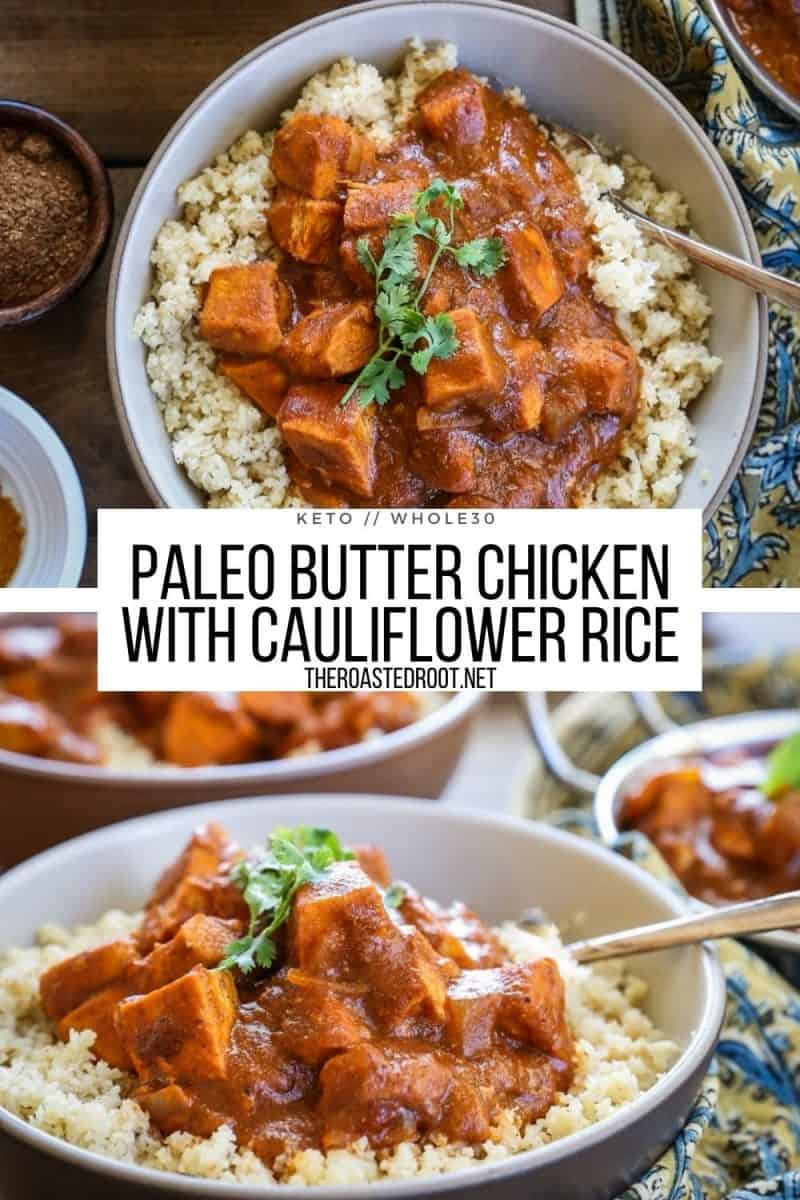 Paleo Keto Butter Chicken with Cauliflower Rice - low-carb, flavorful Indian dish made lactose-free
