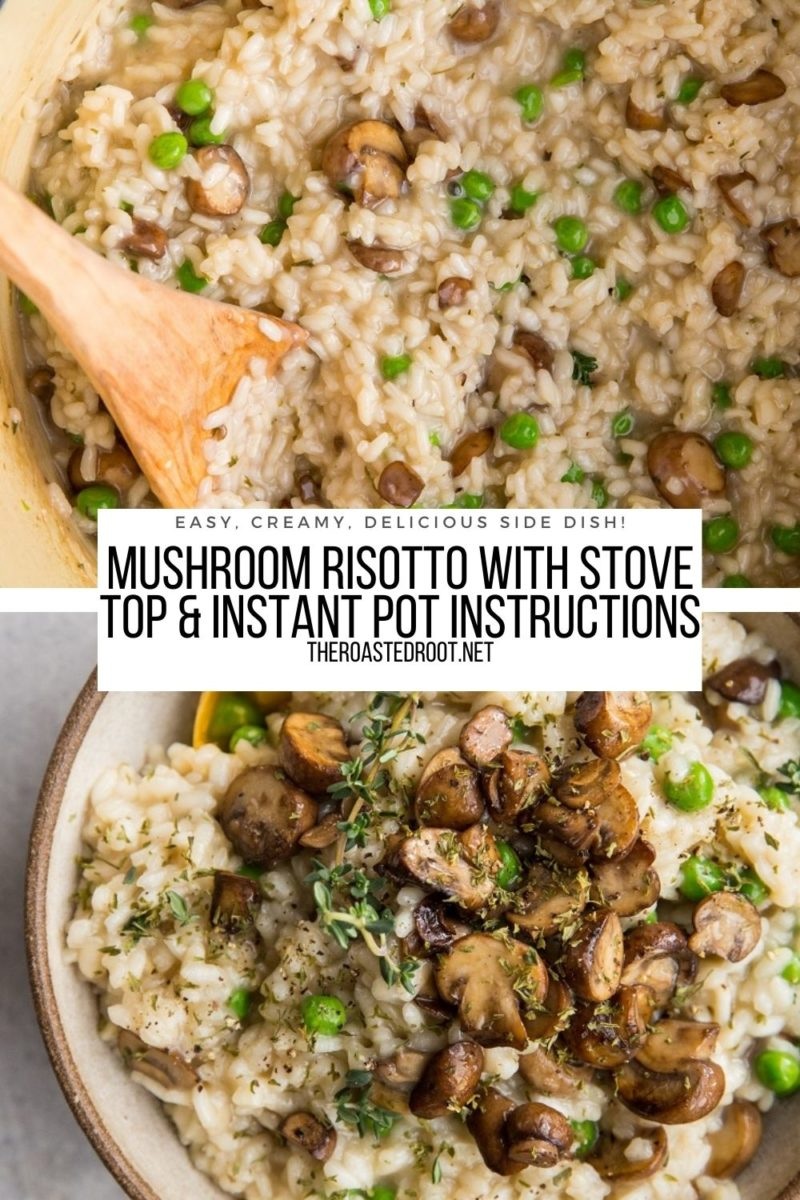 Mushroom Risotto with Stove Top and Instant Pot Instructions - an easy delicious side dish recipe
