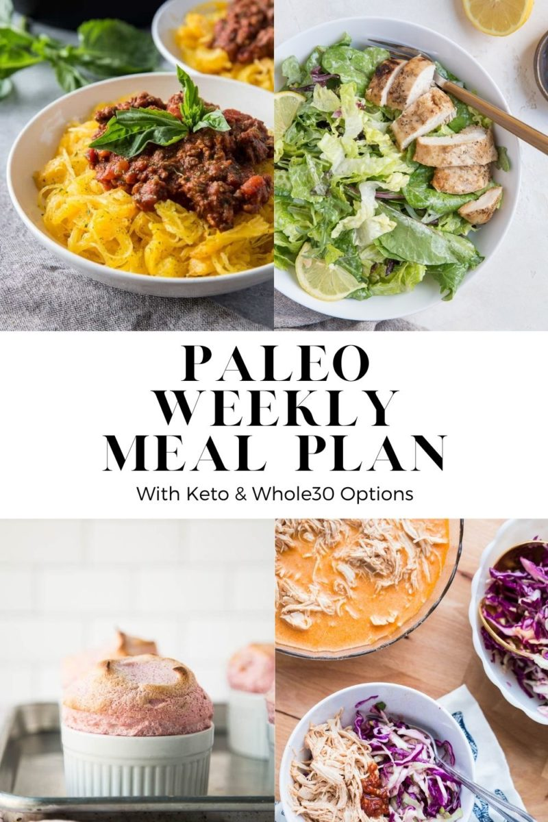 Paleo Weekly Meal Plan with keto and Whole30 options
