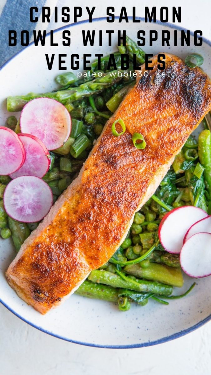 Crispy Salmon Bowls with Sauteed asparagus, onions, garlic, peas, and asparagus. A vibrant, healthy meal that is paleo, whole30, and keto!