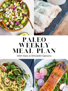 Paleo Weekly Meal Plan with keto and whole30 options. An easy and nourishing meal plan to make food prep easy throughout the week!