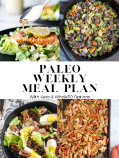 Paleo Meal Plan with Keto and Whole30 Options. Nourishing, delicious meals that are low-inflammatory and delicious!