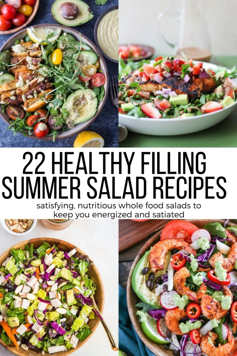 22 Filling Entree Summer Salad Recipes to keep you feeling satisfied during the hot summer months! Beat the heat with these healthy, colorful, anti-inflammatory delicious summer salads!