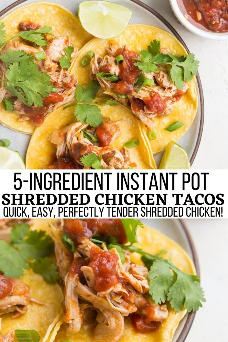 5-Ingredient Instant Pot Shredded Chicken Tacos is quick, easy, incredibly tender and juicy...the perfect taco meat!