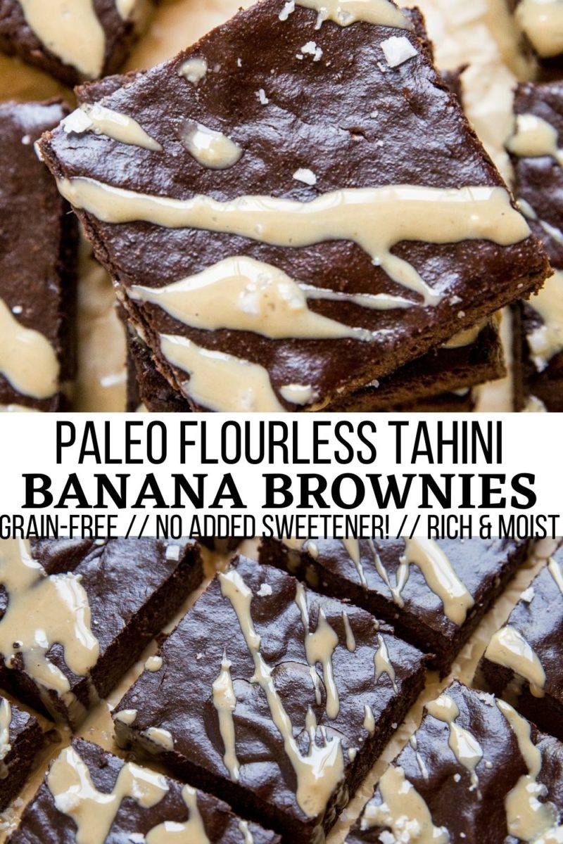 Paleo Flourless Tahini Brownies sweetened with banana! No added sweeteners, grain-free, dairy-free, moist and rich!