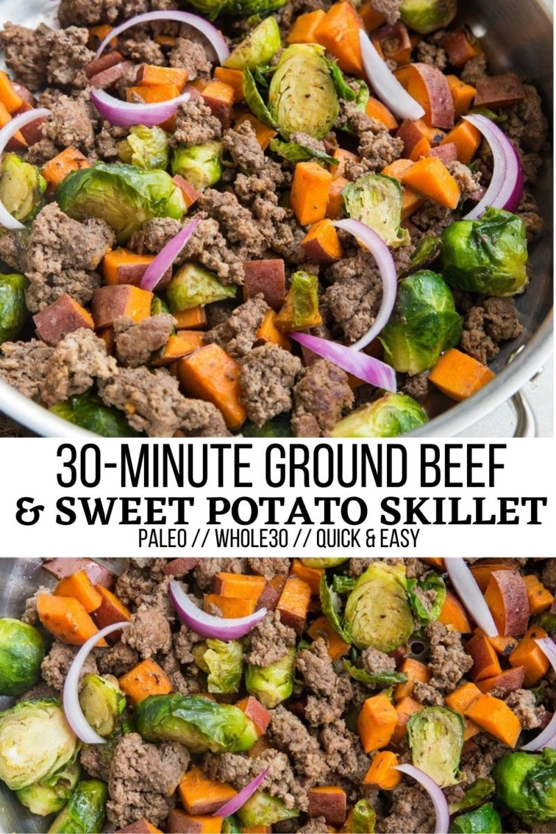 Quick and easy 30-Minute Ground Beef and Sweet Potato Skillet with Brussel Sprouts is a simple, nutritious dinner recipe that is paleo, whole30 and delicious! Serve it as is or with additional side dishes for a satiating meal.